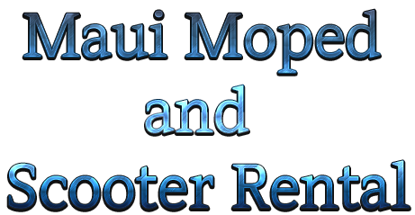 Maui Moped and Scooter Rental